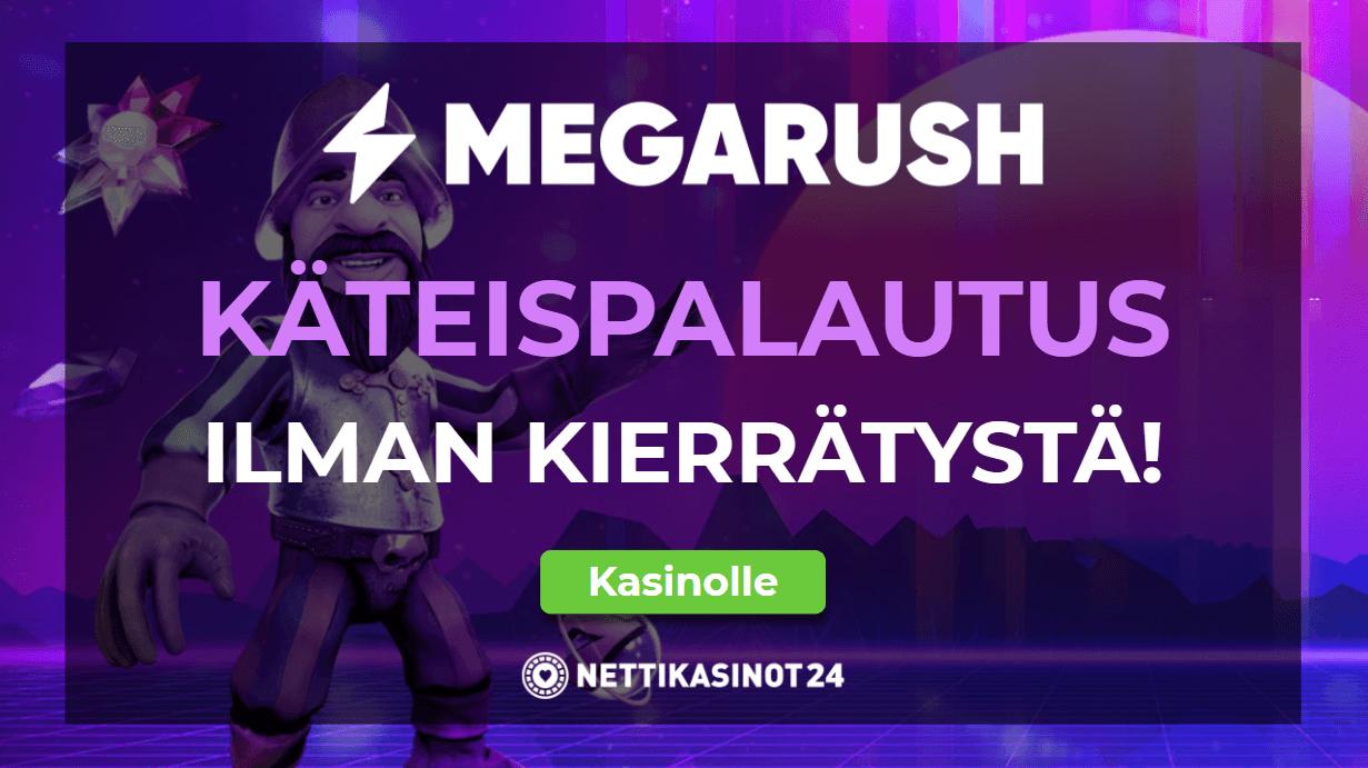 Käteispalautus ilman kierrätystä Megarush Kasinolta