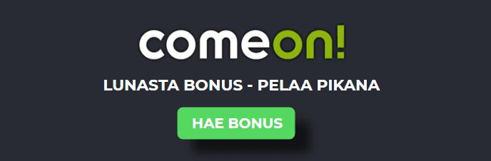 comeon lunasta bonus - Pelaa pikana nyt myös ComeOnilla!