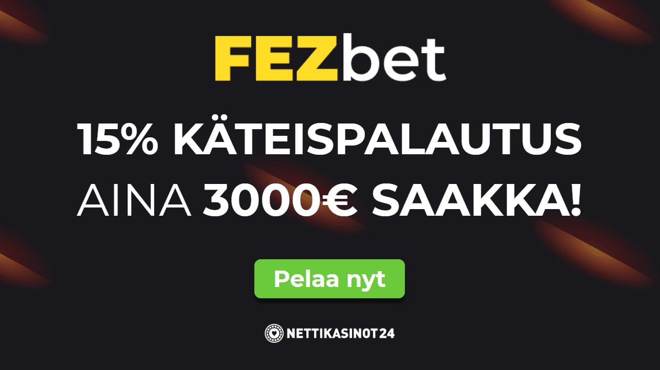 fezbet tarjous - Käteispalautus 3000€ asti joka viikko