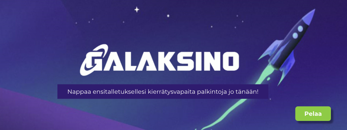 galaksino bonukset - Nappaa kierrätysvapaa palkinto ensitalletuksellesi!