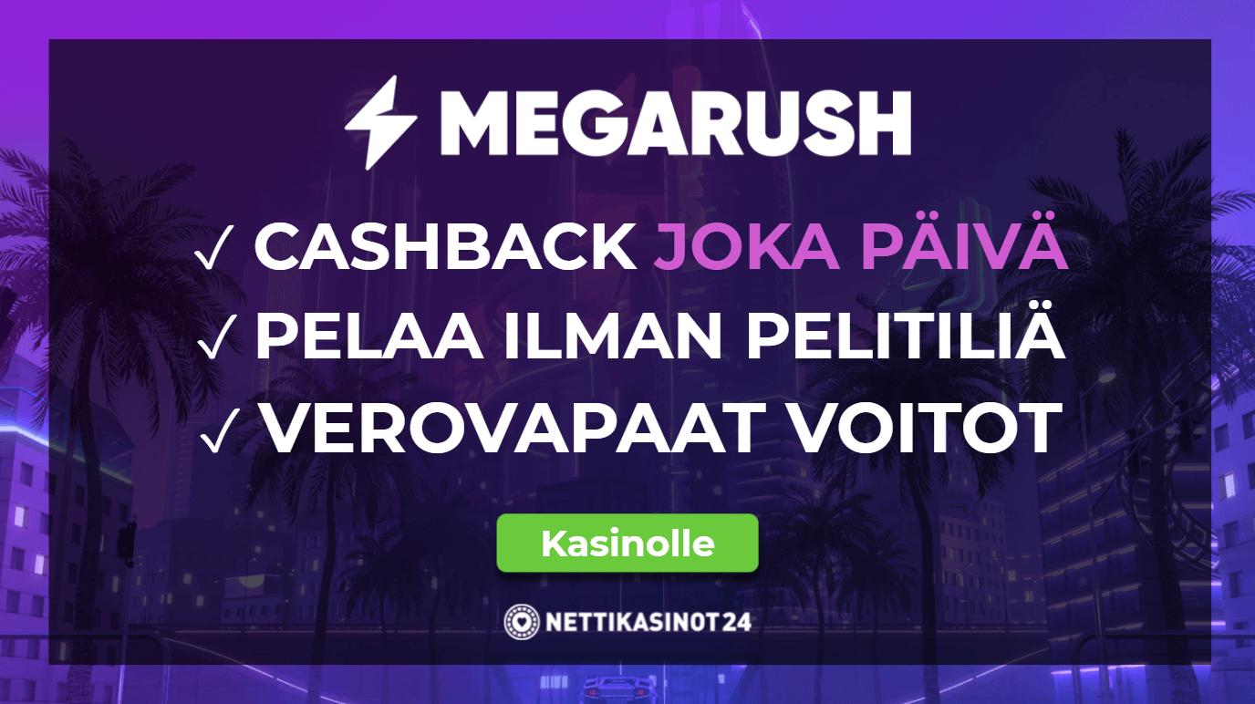Megarush on käteispalautusten koti