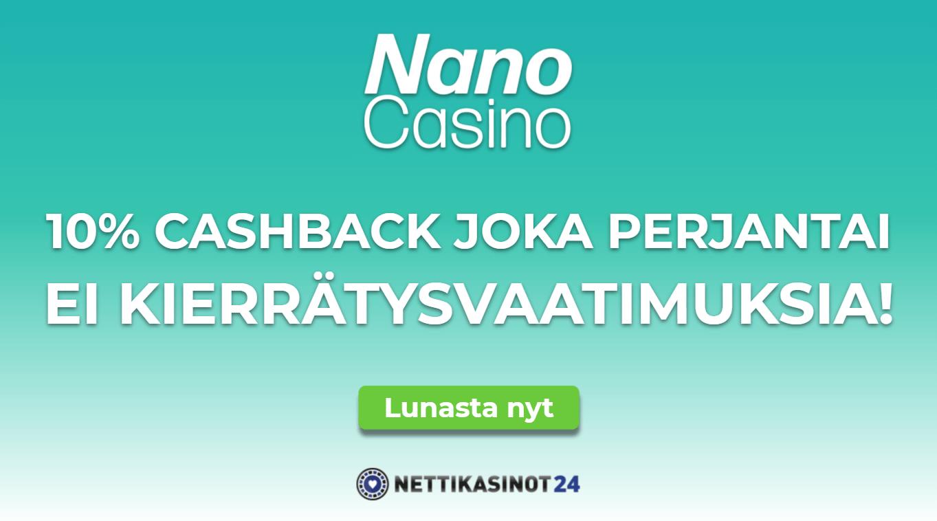 nano casino uutinen - 10% palautus joka perjantai