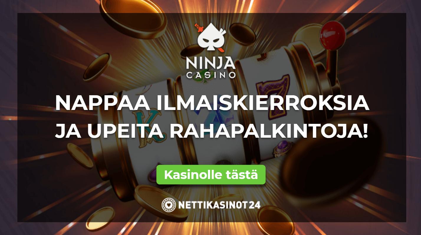 ninja casino uutinen - Nappaa uusia etuja päivittäin